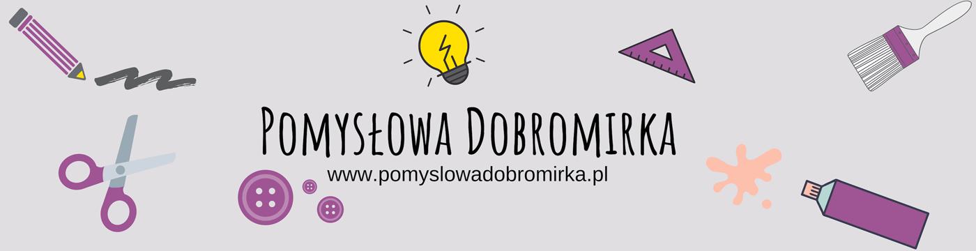 Pomysłowa Dobromirka
